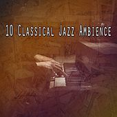 10 Classical Jazz Ambience by Bossa Cafe en Ibiza