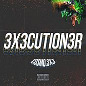 3x3cution3r by Cosmo.3x3