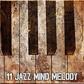 11 Jazz Mind Melody de Relaxing Piano Music Consort