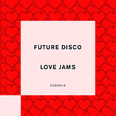 Future Disco: Love Jams de Futuredisco