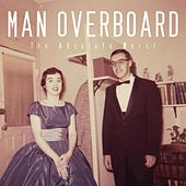 The Absolute Worst by Man Overboard
