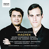 Maghek: Seven Symphonic Poems about the Canary Islands de Royal Scottish National Orchestra