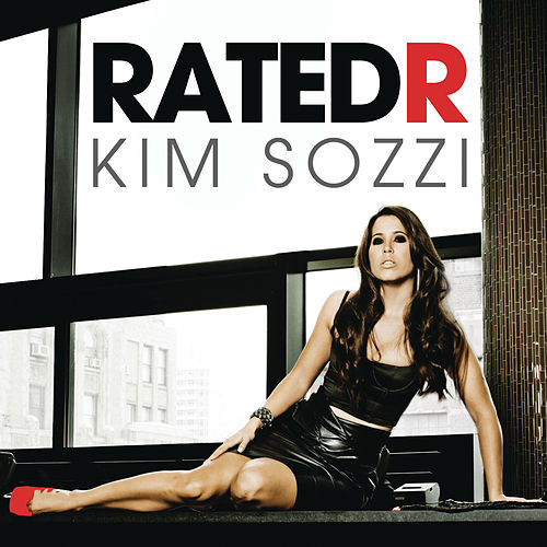 Rated R by Kim Sozzi