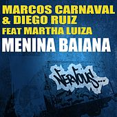 Menina Baiana feat. Martha Luiza by Marcos Carnaval