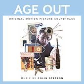 Age Out (Original Motion Picture Soundtrack) by Colin Stetson