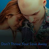 Don't Throw Your Love Away de SAM
