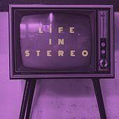 Life in Stereo by The Times