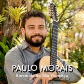 Barcarola do São Francisco by Paulo Morais