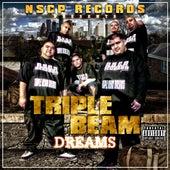 Triple Beam Dreams by Gizmo