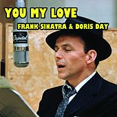 You My Love (From The 1954 Movie Young At Heart) von Frank Sinatra