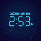 2:53 Am by Chuck Cross