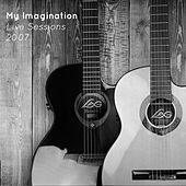 My Imagination (Live Sessions 2007) von MyImagination