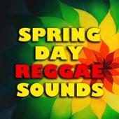 Spring Day Reggae Sounds de Various Artists