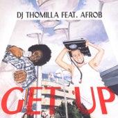 Get Up von DJ Thomilla