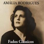Fados Clássicos de Amalia Rodrigues
