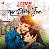 Aye Dekhe Jaa de Arijit Singh