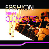 Fashion Dance Elements de Various Artists