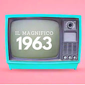Il magnifico 1963 di Various Artists