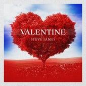 Valentine by Steve James