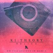 Do You Believe in Magic de Ki:Theory