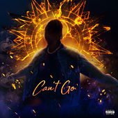 Can't Go (feat. Ty Dolla $ign) by UnoTheActivist