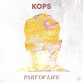Part Of Life von Kops