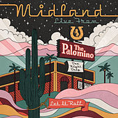 Burn Out (Live From The Palomino) di Midland
