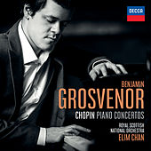 Chopin Piano Concertos by Benjamin Grosvenor