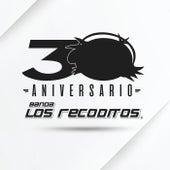 30 Aniversario de Banda Los Recoditos