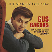 Ein Koffer voller Souvenirs aus Germany - Die Singles 1963-1967 de Gus Backus