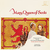 Mary, Queen Of Scots (Original Motion Picture Soundtrack) by John Barry
