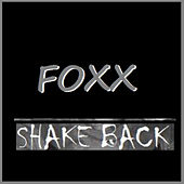 Shake Back by Foxx