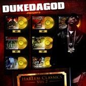 Harlem Classics 2 by Duke da God