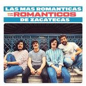 Las Más Románticas de los Románticos de Los Romanticos de Zacatecas