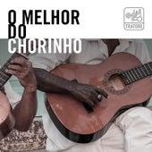 O Melhor do Chorinho Brasileiro - Música Brasileira e Instrumental: The Best Of Brazilian Chorinho de Vários Artistas