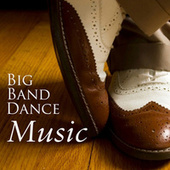 Big Band Dance Music - 40s Music by 40s Music