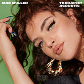 Therapist (Acoustic) by Mae Muller