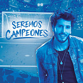 Seremos Campeones by Sebastián Yatra