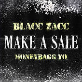 Make A Sale (feat. Moneybagg Yo) von Blacc Zacc