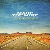 Make You Mine (Feat. Cassadee Pope) de Jordie Ireland Tyron Hapi