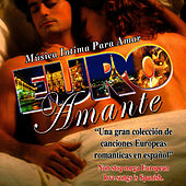 Euro Amante: Musica Intima Para Amar by David & The High Spirit