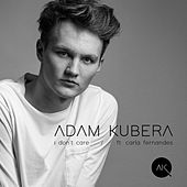 I Don't Care (Acoustic) de Adam Kubera