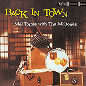 Back In Town by Mel Torme
