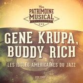 Les idoles américaines du jazz : Gene Krupa, Buddy Rich, Vol. 1 by Gene Krupa