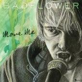 Move Me de Badflower