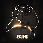 Bits and Pieces von JP Cooper