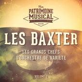 Les grands chefs d'orchestre de variété : Les Baxter, Vol. 2 by Les Baxter