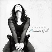 American Girl by Fran Lucci