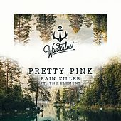 Pain Killer von Pretty Pink