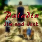 Jim and Jack de Paladin